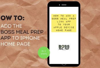 how to add boss meal prep app to home screen